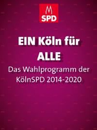 Deckblatt Programm 2014 bis 2020 - EIN Köln für ALLE